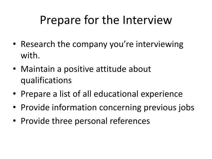 Prepare for the Interview
