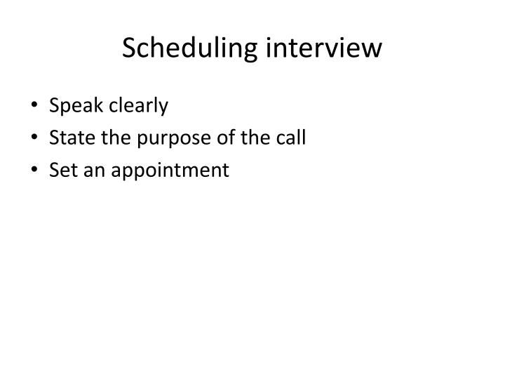 Scheduling interview