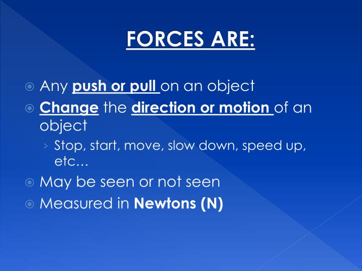 FORCES ARE: