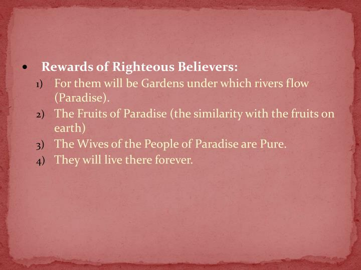 Rewards of Righteous Believers: