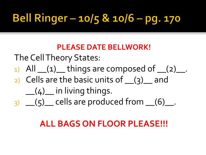 Bell Ringer – 10/5 & 10/6 – pg. 170