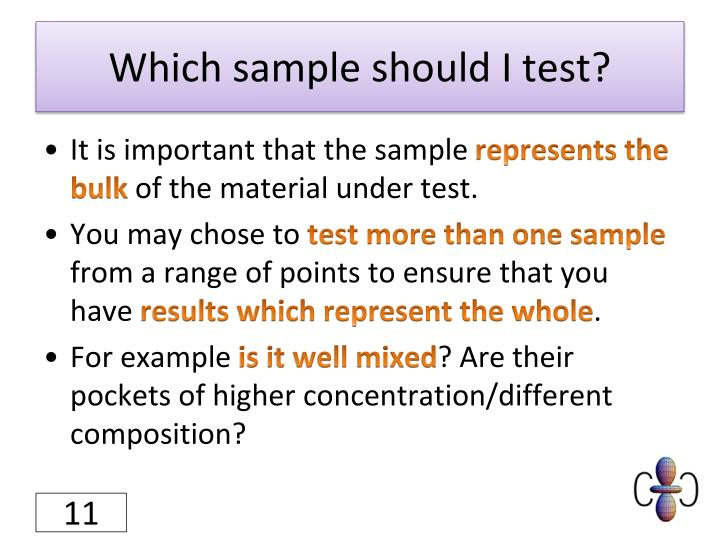 Which sample should I test?