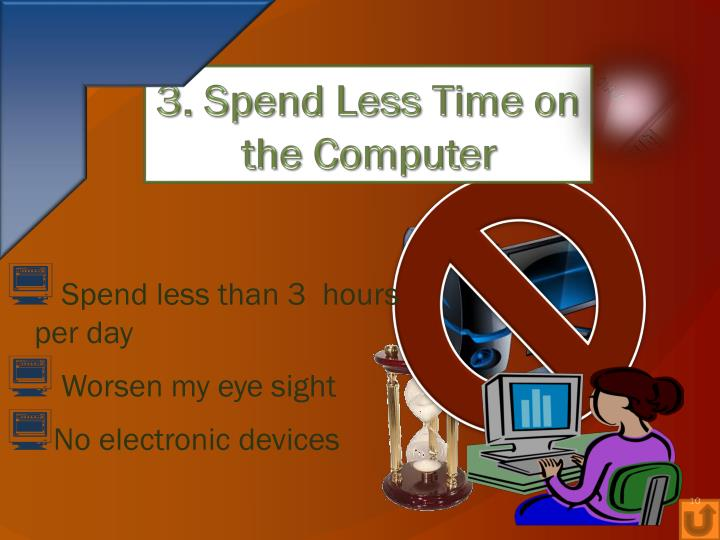3. Spend Less Time on the Computer