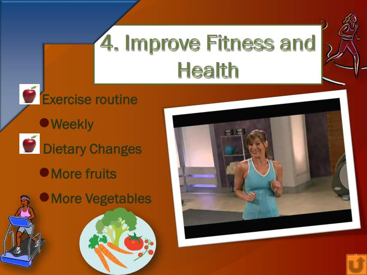 4. Improve Fitness and Health