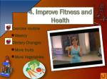 4 improve fitness and health