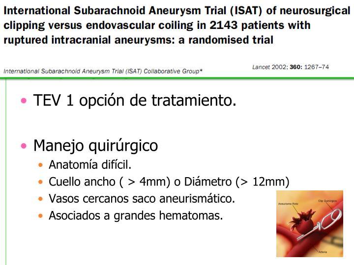 TEV 1 opción de tratamiento.