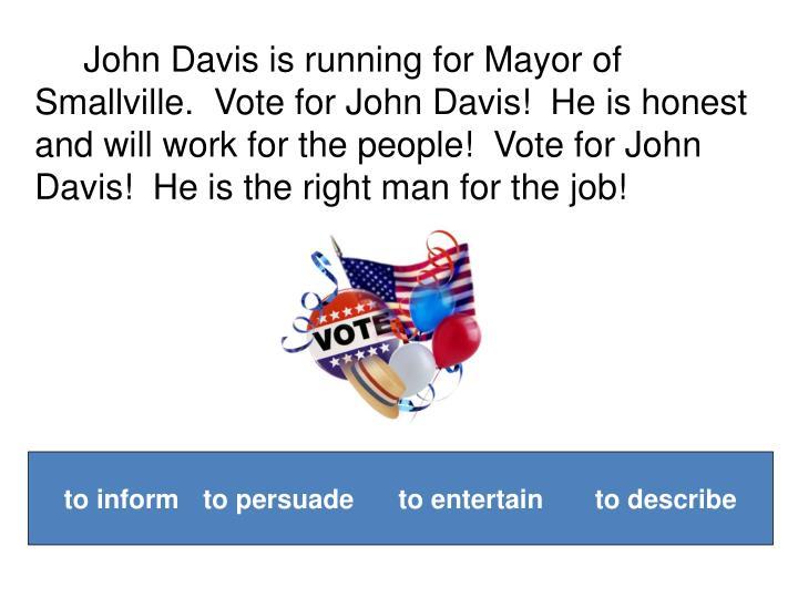 John Davis is running for Mayor of