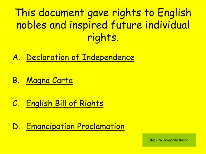This document gave rights to English nobles and inspired future individual rights.