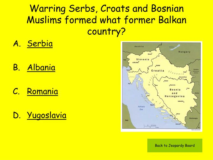 Warring Serbs, Croats and Bosnian Muslims formed what former Balkan country?