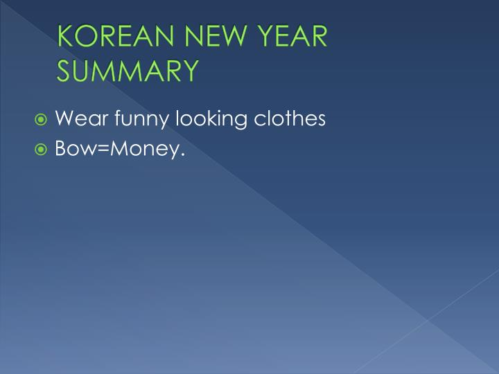 KOREAN NEW YEAR SUMMARY