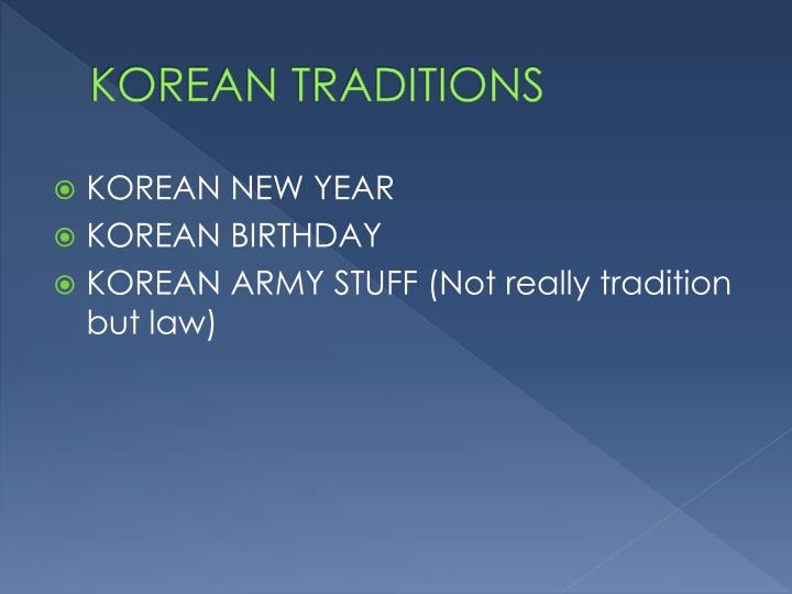 KOREAN TRADITIONS