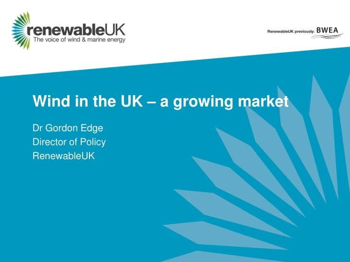wind in the uk a growing market