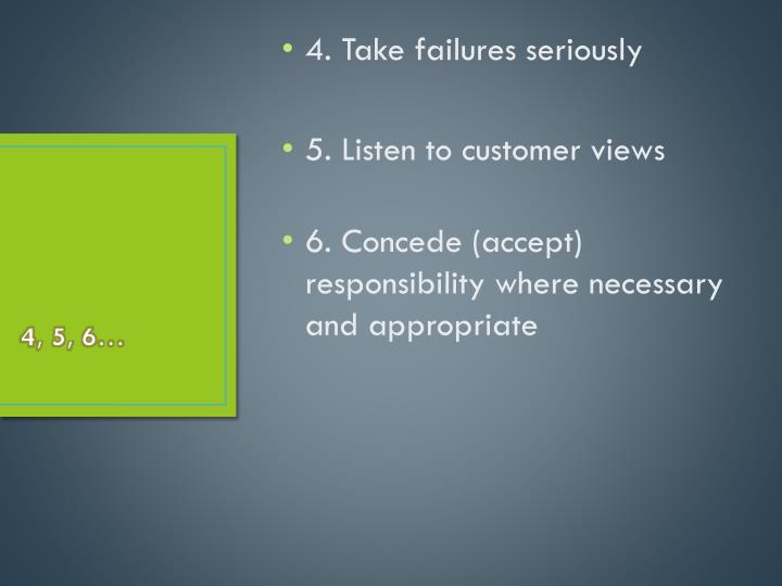 4. Take failures