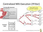 centralized nfa execution yfilter
