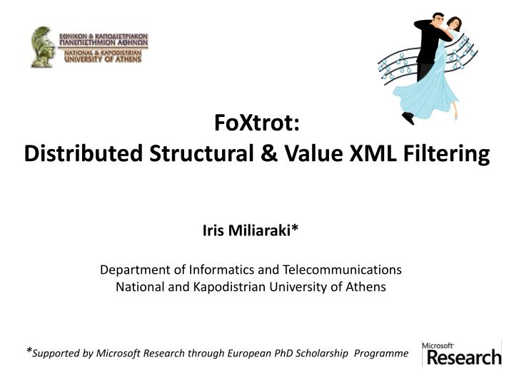 Foxtrot distributed structural value xml filtering