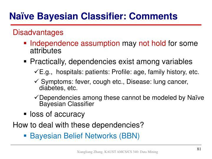 Naïve Bayesian Classifier: Comments
