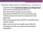 results descriptive statistics criteria e
