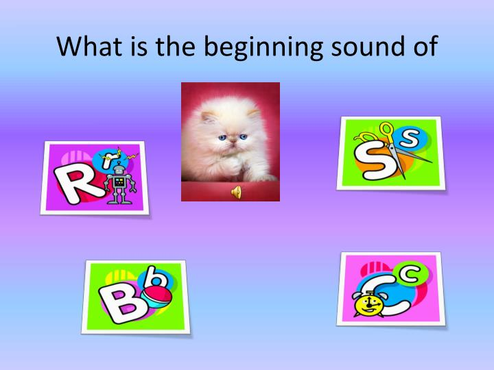 What is the beginning sound of