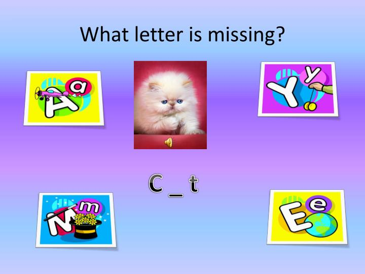 What letter is missing?