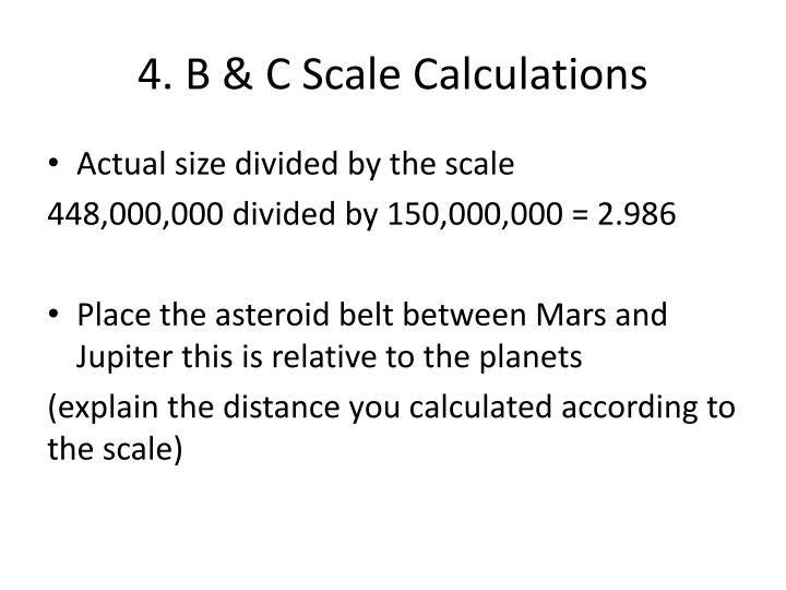 4. B & C Scale Calculations