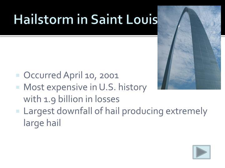 Hailstorm in Saint Louis