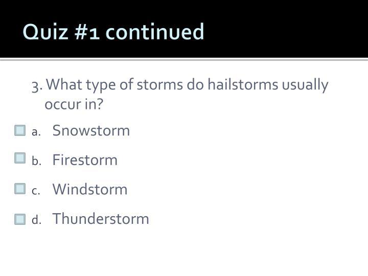 Quiz #1 continued