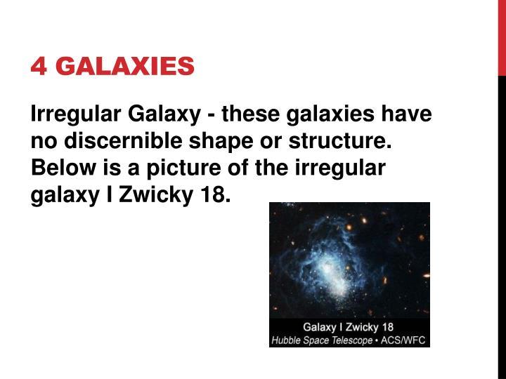 4 galaxies
