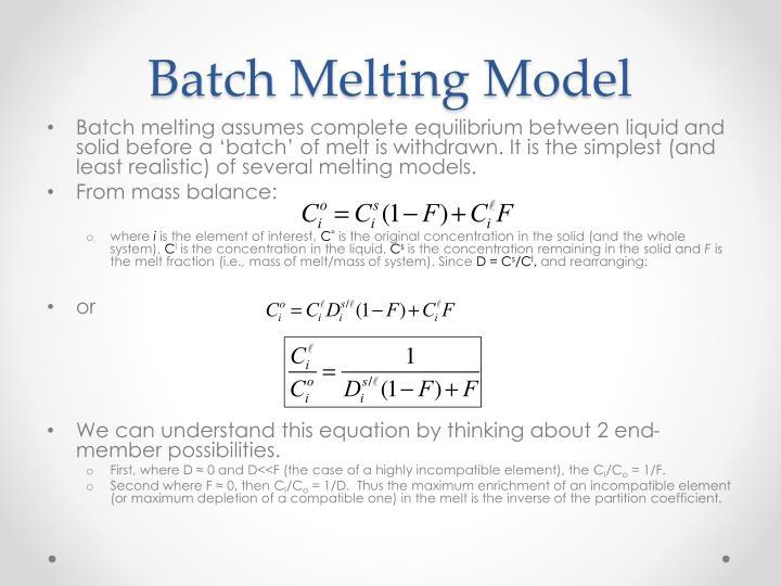 Batch Melting Model