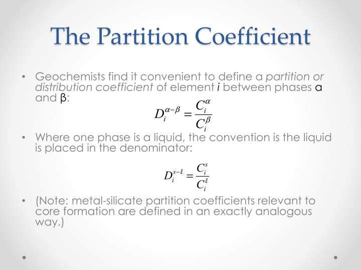 The Partition Coefficient