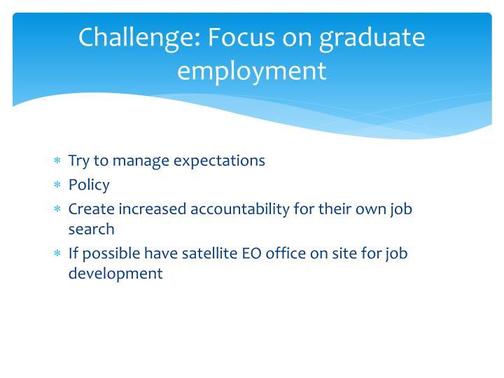 Challenge: Focus on graduate employment