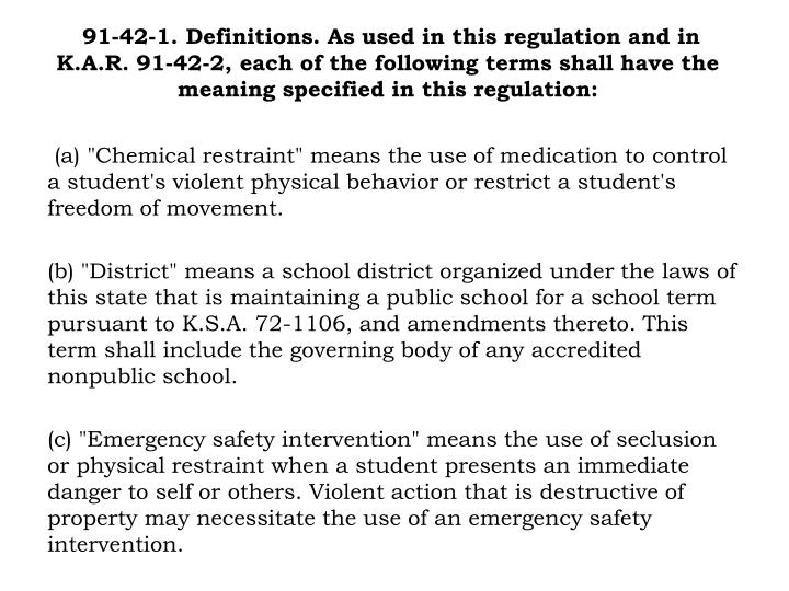 91-42-1. Definitions. As used in this regulation and in
