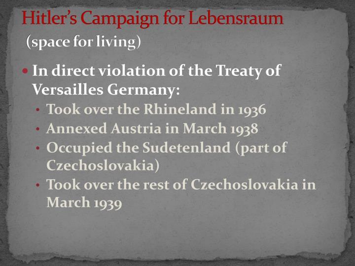 Hitler's Campaign for Lebensraum