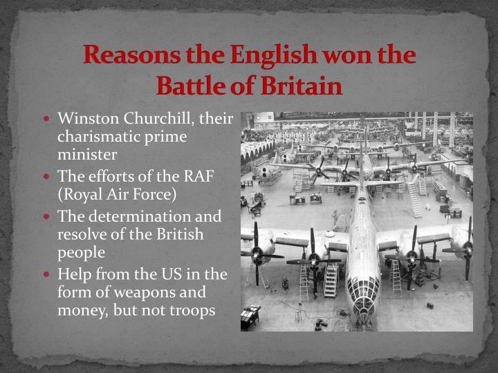 Reasons the English won the