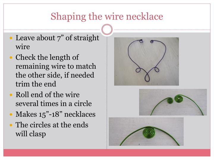 Shaping the wire necklace