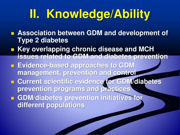 II.  Knowledge/Ability
