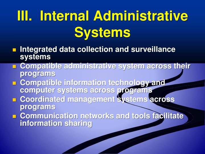 III.  Internal Administrative