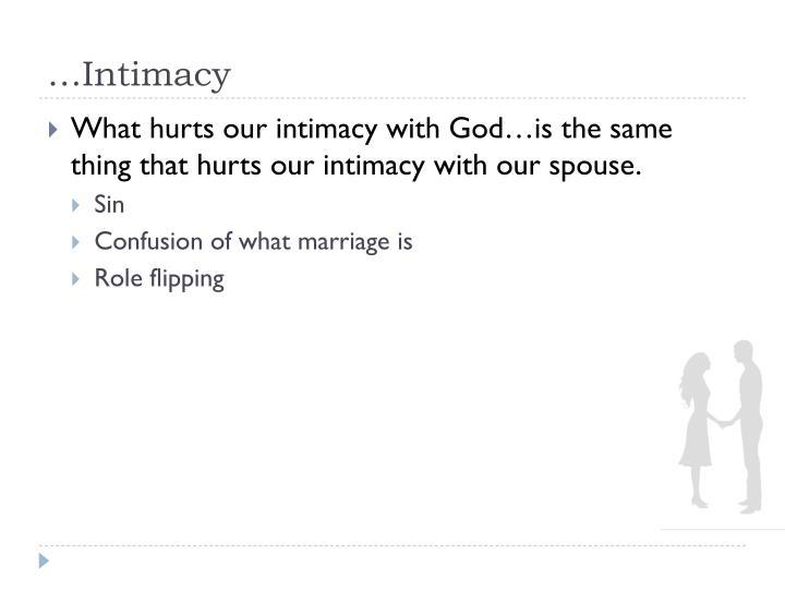 …Intimacy