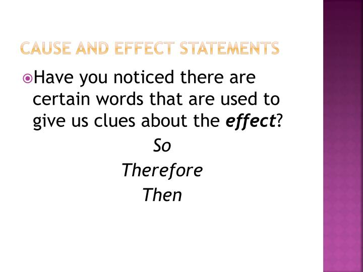 Cause and Effect Statements