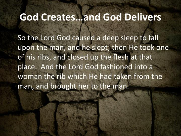 God Creates…and God Delivers