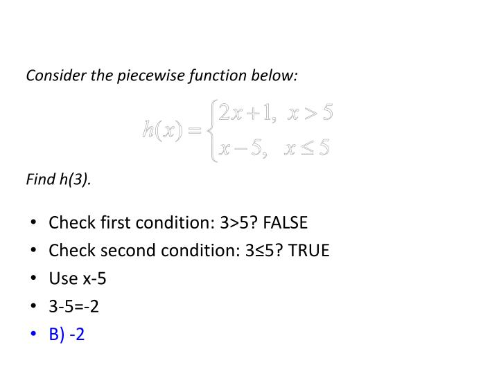 Consider the piecewise function below: