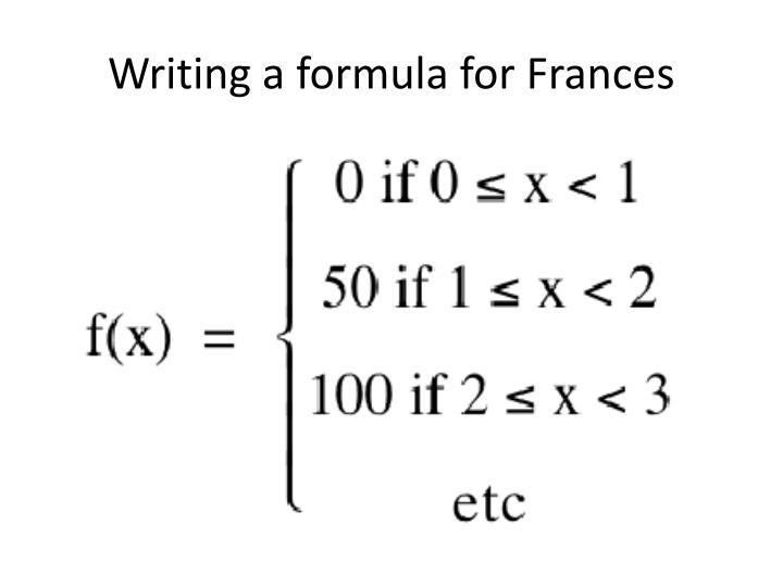 Writing a formula for Frances