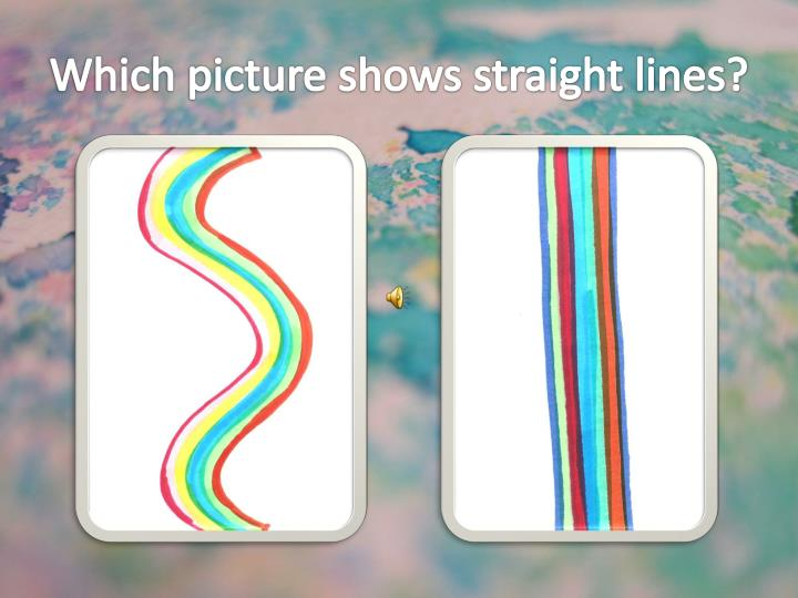 Which picture shows straight lines?
