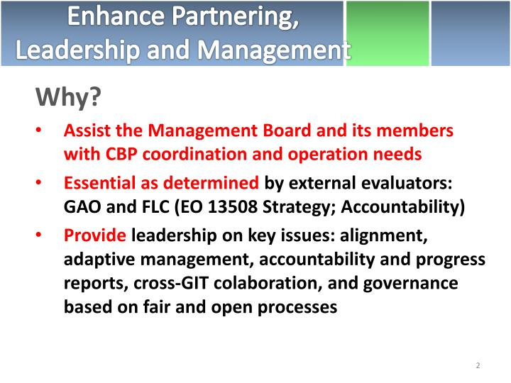 Enhance Partnering, Leadership and Management