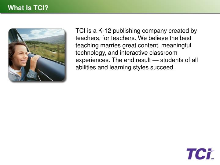 What Is TCI?