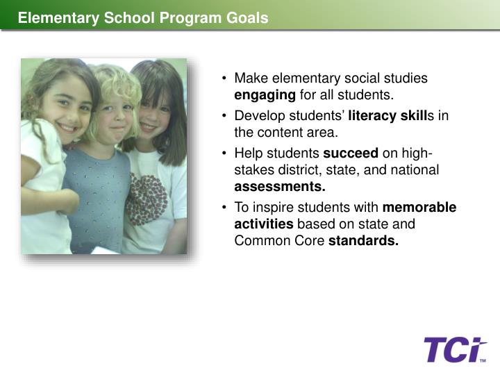 Elementary School Program Goals