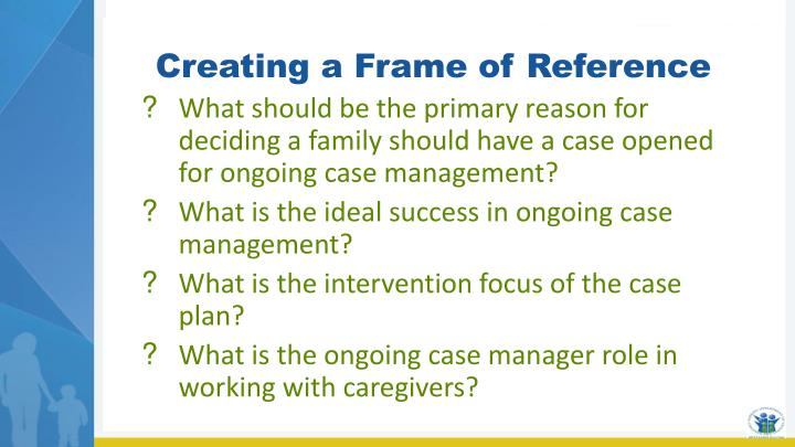 Creating a Frame of Reference