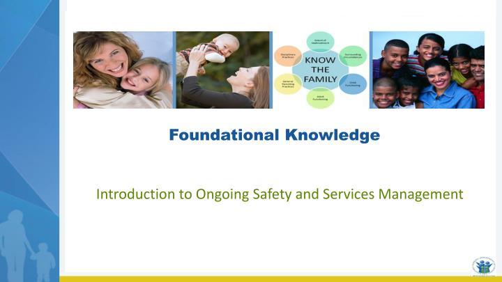 Foundational Knowledge