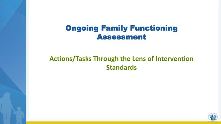 Ongoing Family Functioning