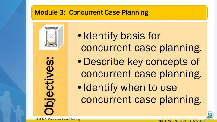 Identify basis for concurrent case planning.