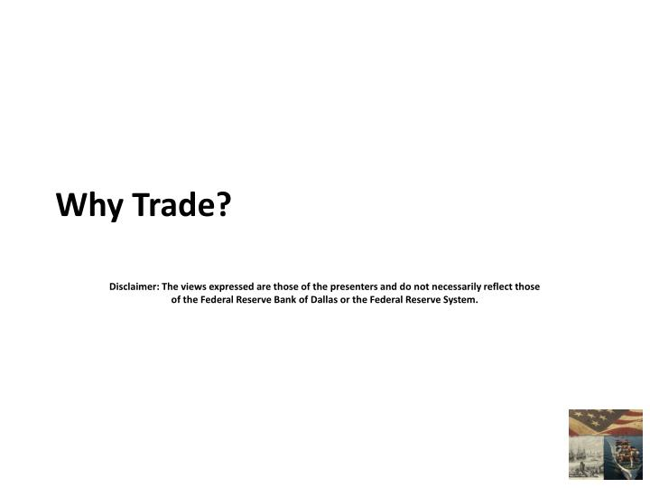 Why Trade?